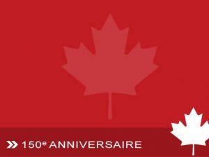 150e anniversaire Canada