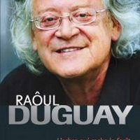 Raoul Duguay, l'arbre qui cache la forêt
