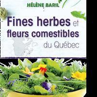 Fines herbes et fleurs comestibles du Québec
